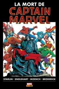 Jim Starlin - La mort de Captain Marvel.