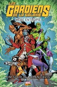 Jim Starlin et Alan Davis - Les Gardiens de la Galaxie - Mère entropie - Mère Entropie.