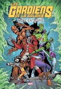 Jim Starlin et Alan Davis - Les gardiens de la Galaxie - Mère Entropy.