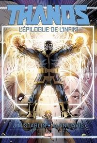 Jim Starlin et Alan Davis - Thanos  : Infinity Ending.