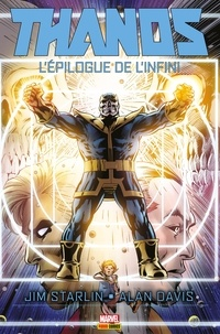 Jim Starlin - Thanos - L'épilogue de l'Infini.