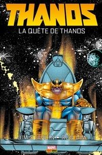 Jim Starlin - Thanos - La quête de Thanos - La quête de Thanos.