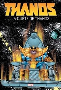 Jim Starlin - Thanos  : La quête de Thanos.