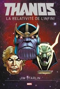 Jim Starlin et Andy Smith - Thanos : La Relativité de l'Infini.