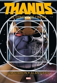 Jim Starlin et Alan Davis - Thanos  : Le conflit de l'infini.