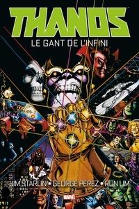 Jim Starlin et George Pérez - Thanos : Le Gant de l'Infini.