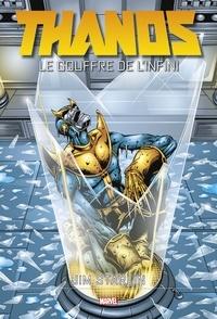 Jim Starlin - Thanos  : Le Gouffre de l'Infini.