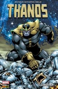 Jim Starlin et Keith Giffen - Thanos - Le samaritain - Le samaritain.