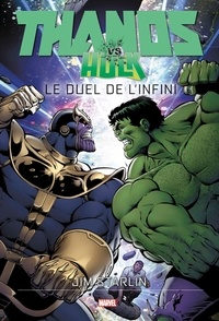 Jim Starlin - Thanos vs Hulk - Le duel de l'infini.