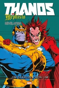 Jim Starlin et Ron Lim - Thanos Vs Méphisto : Révélation.
