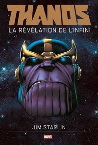 Jim Starlin et Andy Smith - Thanos - La révélation de l'infini.