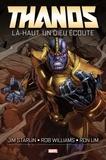 Jim Starlin et Rob Williams - Thanos - Là-haut, un dieu écoute.