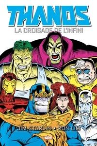 Jim Starlin et Ron Lim - Thanos - La croisade de l'infini.