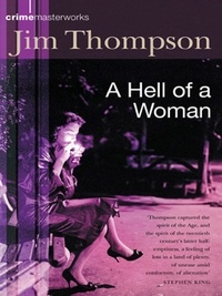 Jim Thompson - A Hell of a Woman.