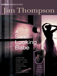 Jim Thompson - A Swell-Looking Babe.
