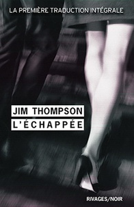 Jim Thompson - L'Echappée.