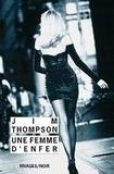 Jim Thompson - Une femme d'enfer.