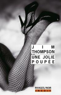 Jim Thompson - Une jolie poupée.