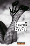 Jim Thompson - Une jolie poupée.