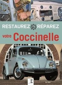 Jim Tyler - Restaurez et réparez votre Coccinelle.