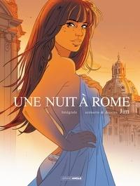Jim - Une nuit à Rome Intégrale : .