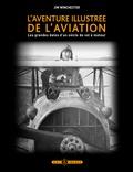 Jim Winchester - L'aventure illustrée de l'aviation - Les grandes dates d'un siècle de vol à moteur.