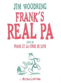 Jim Woodring - Frank's Real Pa - Suivi de Frank et la corde de luth.