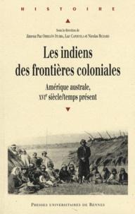 Les indiens des frontières coloniales - Amérique australe, XVIe siècle/temps présent.pdf