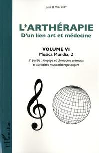 Goodtastepolice.fr L'arthérapie, d'un lien art et médecine - Volume 6, Musica Mundia. 2e partie : langage et divination, animaux et curiosités musicothérapeutiques Image