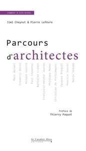 Jimi Cheynut et Pierre Lefèvre - Parcours d'architectes.