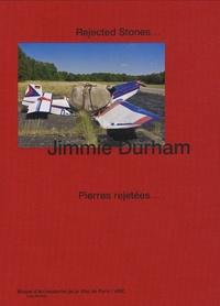 Jimmie Durham - Pierres rejetées....
