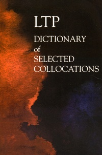 Jimmie Hill et Michael Lewis - Dictionary of Selected Collocations.