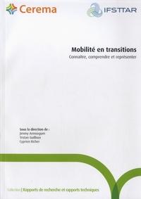 Jimmy Armoogum et Tristan Guilloux - Mobilité en transitions - Connaître, comprendre et représenter.
