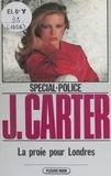 Jimmy Carter - La Proie pour Londres.