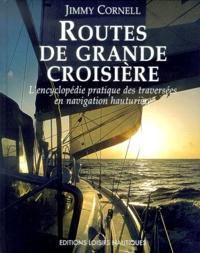 Routes de grande croisière - Lencyclopédie pratique des traversées en navigation hauturière.pdf