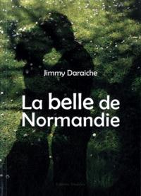 Jimmy Daraiche - La belle de Normandie.