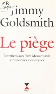Jimmy Goldsmith et Peter Jordan - Le piège.