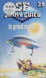 Jimmy Guieu - Le Grand mythe.