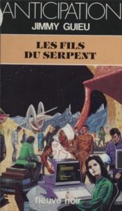 Jimmy Guieu - Les Fils du Serpent.