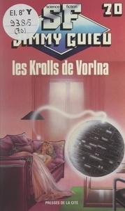 Jimmy Guieu - Les Krolls de Vorlna.