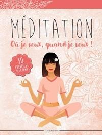 Jimmy Haman - Méditation où je veux, quand je veux ! - 30 exercices de 5 à 30 minutes.
