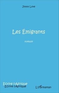 Jimmy Love - Les émigrants.