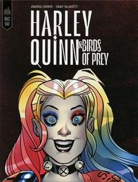 Jimmy Palmiotti et Amanda Conner - Harley Quinn & Birds of Prey.