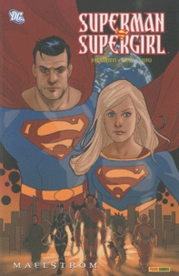 Jimmy Palmiotti et Justin Gray - Superman & Supergirl  : .