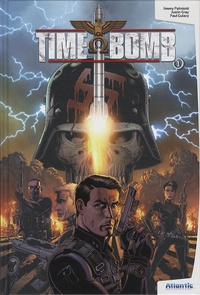 Jimmy Palmiotti et Justin Gray - Time Bomb Tome 1 : .