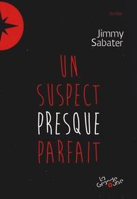 Jimmy Sabater - Les mystères du Forgrisant Tome 1 : Un suspect presque parfait.