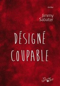 Jimmy Sabater - Les mystères du Forgrisant Tome 2 : Désigné coupable.