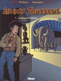 Stephen Desberg - Jimmy Tousseul - Tome 01 - Le serpent d'ébène.