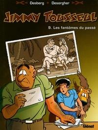 Stephen Desberg - Jimmy Tousseul - Tome 09 - Les fantômes du passé.