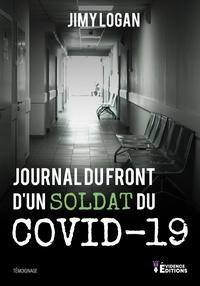 Jimy Logan - Journal du front d'un soldat du Covid19.